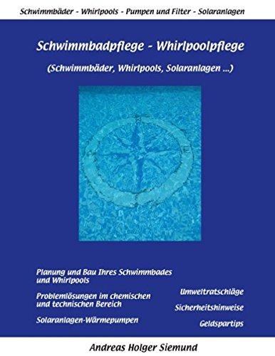 Schwimmbadpflege - Whirlpoolpflege: Schwimmbäder, Whirlpools, Solaranlagen...