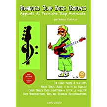 Advanced Slap Bass Grooves - Appunti di Tecniche Slap Avanzate