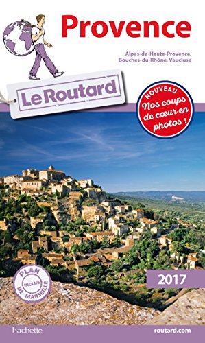 Guide du Routard Provence 2017 par Collectif