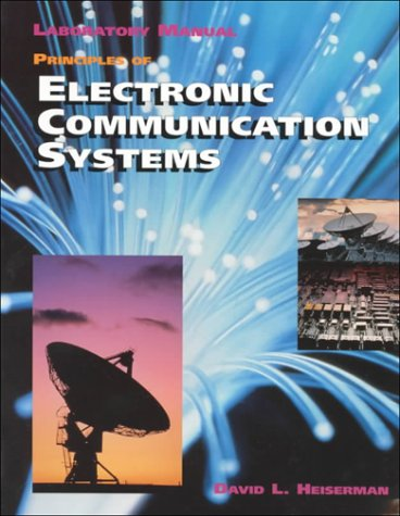 Principles of Electronic Communication Systems: Laboratory Manual PDF Books