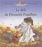 Le défi de Pirouette Passiflore