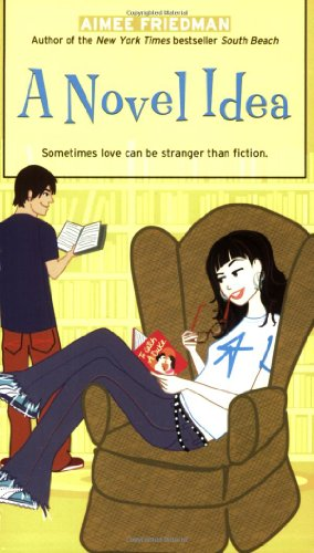 A Novel Idea (Simon Romantic Comedies) por Aimee Friedman