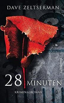 28 Minuten: Kriminalroman (suhrkamp taschenbuch) von [Zeltserman, Dave]
