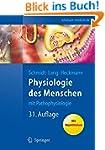 Physiologie des Menschen: mit Pathoph...