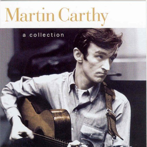 A Collection by Martin Carthy (1999-07-27)