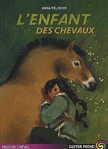"""Afficher """"L'enfant des chevaux"""""""