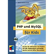 PHP und MySQL für Kids,  mit CD-ROM