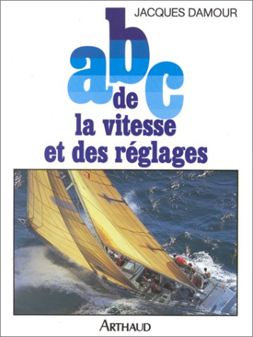 ABC de la vitesse et des réglages par From ARTHAUD (DITIONS)