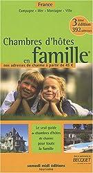 Chambres d'hôtes en famille : Les guides des chambres d'hôtes