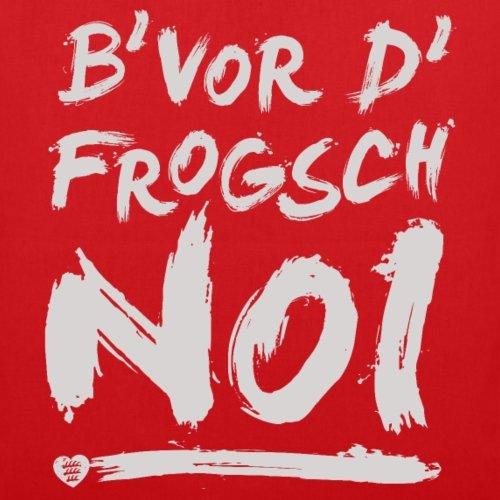 Spreadshirt Schwoba B'Vor D'Frogsch Schwäbischer Dialekt Stoffbeutel Rot