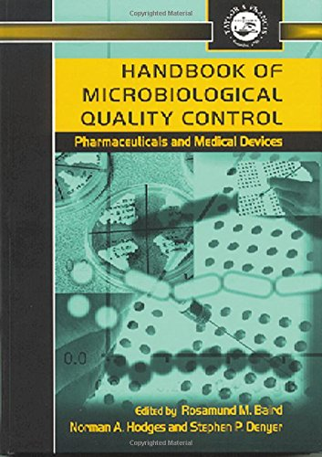 Handbook of Microbiological Quality Control in Pharmaceuticals and Medical Devices (Pharmaceutical Science Series)