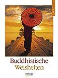 Buddhistische Weisheiten - Kalender 2019 - Korsch-Verlag - Literaturkalender - Wochenkalender mit Zitaten - 24 cm x 32 cm
