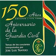 150 Años Aniversario De La Guardia Civil