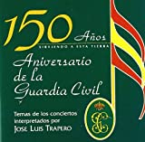 150 Años Aniversario De La Guardia Civil