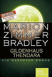 Gildenhaus Thendara: Ein Darkover Roman (Darkover-Zyklus)