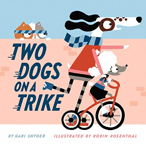 Two Dogs on a Trike (English Edition)