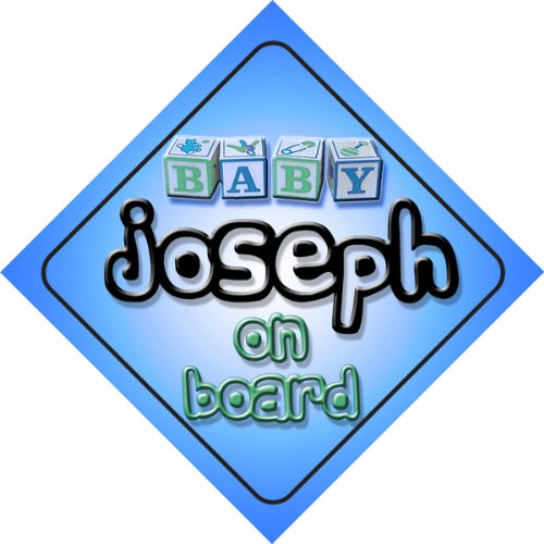 Price comparison product image Baby Boy Joseph on board novelty car sign gift / present for new child / newborn baby