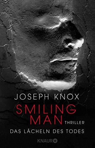 Smiling Man. Das Lächeln des Todes: Thriller (Aidan Waits ermittelt, Band 2)