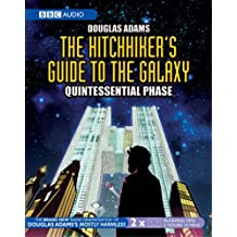 The Hitchhiker's Guide to the Galaxy: Quintessential Phase (BBC Audio)