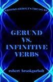 Gerund vs. Infinitive Verbs (Brookgarbolt's Lexicology Book 1)