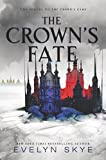 The Crown's Fate (Crown's Game Book 2)