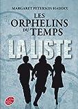 Telecharger Livres Les orphelins du temps Tome 1 La liste (PDF,EPUB,MOBI) gratuits en Francaise