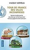 Telecharger Livres Tour de France des villes incomprises (PDF,EPUB,MOBI) gratuits en Francaise