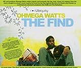 Ohmega Watts-the Find