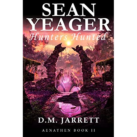 Sean Yeager Hunters Hunted (Sean Yeager Adventures Book 2) (English Edition)