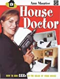 Cover of: House Doctor: How to Add Pounds to the Value of Your Home | Ann Maurice, Fanny Blake