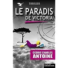 Le Paradis de Victoria (French Edition)