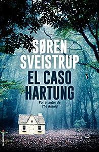 El caso Hartung par Søren Sveistrup
