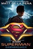 Superman: Dawnbreaker (DC Icons Series) (English Edition)