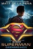 Superman: Dawnbreaker (DC Icons Series Book 4) (English Edition)
