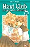 Host club - Le lycée de la séduction Vol.10