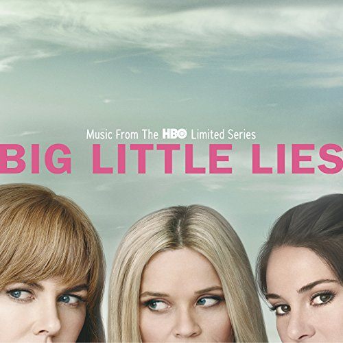 Big Little Lies (Music From Th...