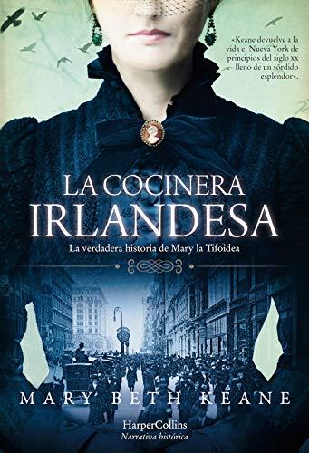 La cocinera irlandesa (HarperCollins) eBook: Mary Beth Keane ...