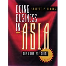 Doing Business in Asia: The Complete Guide
