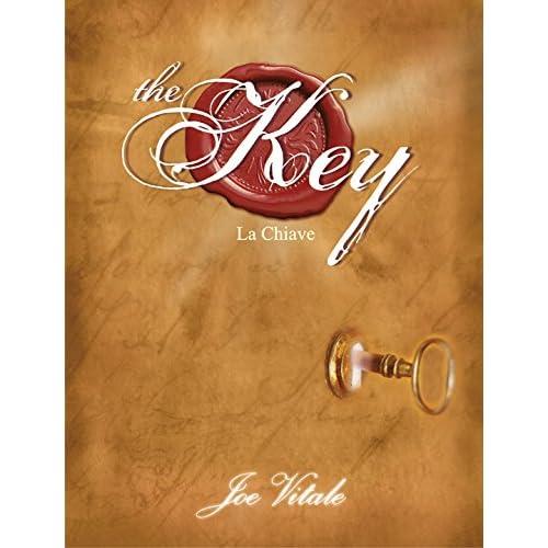 The Key - La Chiave: La Chiave Mancante Alla Legge Di Attrazione - Il Segreto Per Realizzare Tutto Ciò Che Vuoi. (Nfp. Le Chiavi Del Successo)