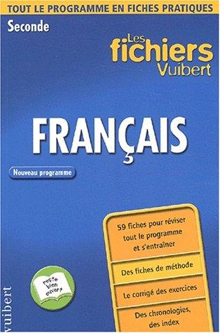 Les fichiers Vuibert : Français, seconde