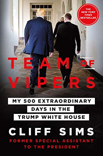 Team of Vipers: My 500 Extraordinary Days in the Trump White House (English Edition)