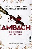 Ambach - Die Auktion / Die Tänzerin: Kriminalroman