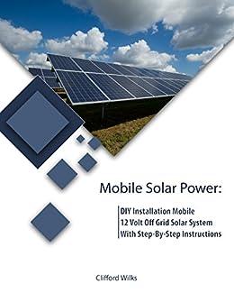 Mobile Solar Power: DIY Installation Mobile 12 Volt Off Grid