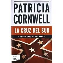 La cruz del Sur (Spanish Edition) by Patricia Cornwell (2012-07-30)