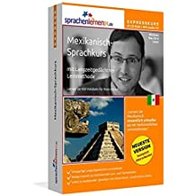 Mexikanisch-Expresskurs mit Langzeitgedächtnis-Lernmethode von Sprachenlernen24.de: Fit für die Reise nach Mexiko. Inkl. Reiseführer. PC CD-ROM + MP3-Audio-CD für Windows 8,7,Vista,XP/Linux/Mac OS X by Sprachenlernen24.de (2014-07-30)