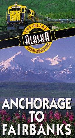 Preisvergleich Produktbild Anchorage to Fairbanks [VHS]