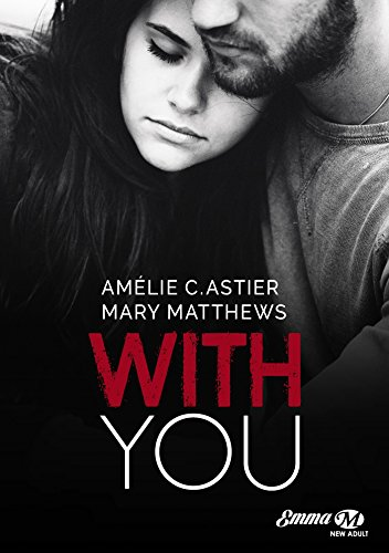 With You par [Matthews, Mary, C. Astier, Amélie]