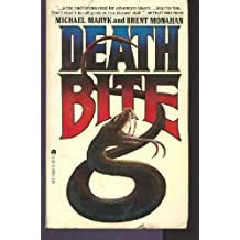 Death Bite by Michael Maryk (1980-12-01)