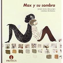 Max y su sombra (Helena)