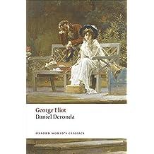 Daniel Deronda (Oxford World's Classics) by George Eliot (2009-04-15)